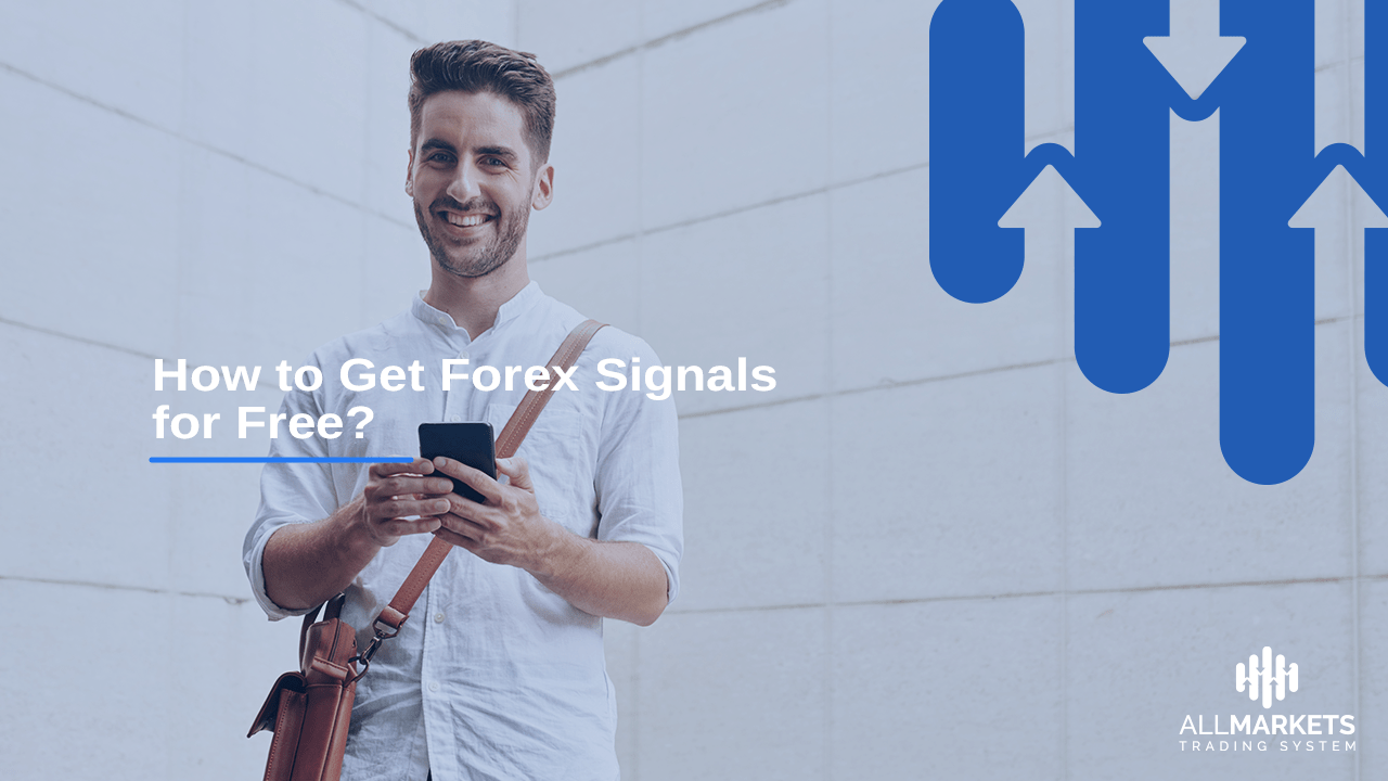 How to Get Forex Signals for Free?