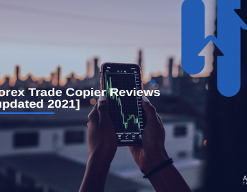 Forex Trade Copier Reviews [updated 2021]